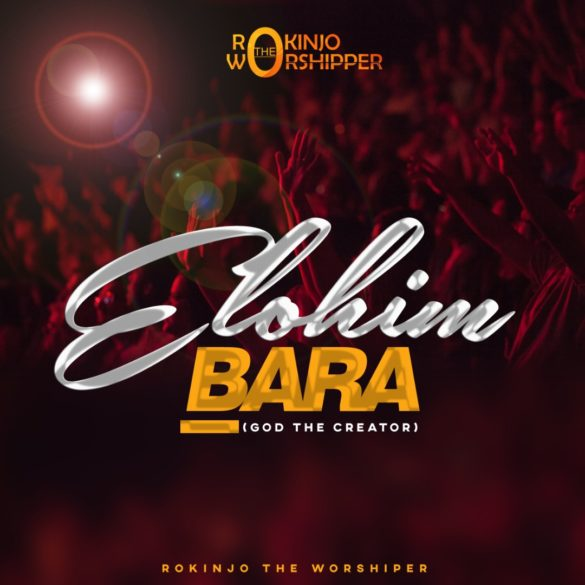 Elohim Bara – God The Creator